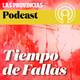 Tiempo de Fallas (11-05-19)