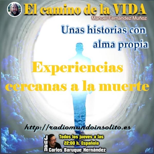 2x1 P78 El camino de la vida: ECM 'experiencias cercanas a la muerte'.