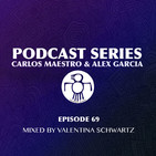 Podcast Series 069 (Mixed by Valentina Schwartz)
