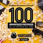 MARCIANOS 100: Nuestros 100 momentazos preferidos de la Historia del Cine