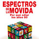 """ROCK RADIKAL VASCO Y """"ESPECTROS DE LA MOVIDA"""""""