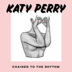 Chained to the rhythm / atrapado por el ritmo . katy perry feat. skip marley