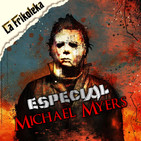 074 - ESPECIAL Michael Myers