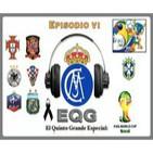 Podcast EQG Especial FIFA World Cup Brasil 2014- Episodio VI