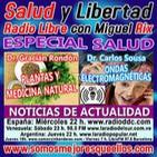 """131 Salud y Libertad: """"Especial Salud: Medicina Natural y Ondas Electromagnéticas"""""""