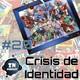 ZNPodcast #20 - Crisis de Identidad