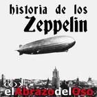 El Abrazo del Oso - Historia de los Zeppelin (Editado)