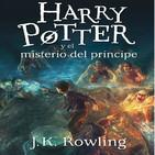 [Audiolibro] Harry Potter y el misterio del príncipe (Parte 2)
