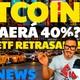Bitcoin Caida 40 %? Etf retrasada! Cryptonews 2019