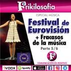 3X37. FESTIVAL DE EUROVISIÓN y FRACASOS DISCOGRÁFICOS. Música parte 5/6.