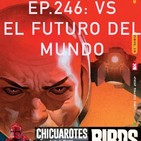 Ep.246 VS: El futuro del mundo