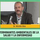 Determinantes ambientales de la SALUD Y ENFERMEDAD - Dr. Nicolás Olea