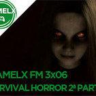 GAMELX FM 3x06 - Especial Survival Horror 2ª Parte
