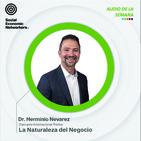 Dr. Hermino Nevarez La naturaleza del negocio