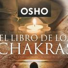 AUDIOLOBRO DE OSHO   - EL LIBRO DE LOS CHAKRAS CAP13 EFECTOS DEL AYUNO Y LA ALIMENTACION SOBRE LOS CUERPOS SUTILES.mp3