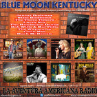178- Blue Moon Kentucky (5 Mayo 2019)