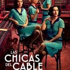 Las Chicas del Cable T 3-8: El Destino #Drama #Amistad #peliculas #podcast #audesc