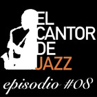 El Cantor de Jazz 2019x08. Nuevos Standards: Stevie Wonder por Jazz