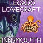 Legado Lovecraft 2x07 En Innsmouth: La Mansión de los Marsh | Audiolibro - Audioserie