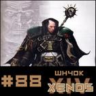 #88 Xenos Wh40k Capitulo 14