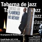 Taberna de JAZZ - 006 - Santiago Lara y su tributo flamenco a Pat Metheny