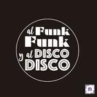83. Al Funk... Funk, y al Disco.... Disco!!