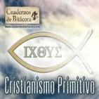Cuadernos de Bitácora 28: Cristianismo Primitivo