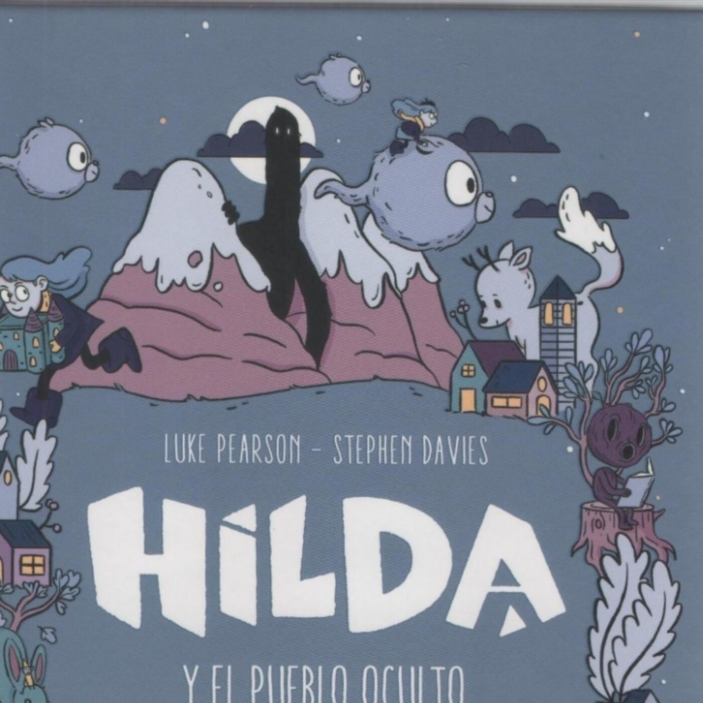 Capitulo 8 - Hilda y el Pueblo Oculto - Lara y Manu Leemos