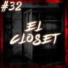 #32 El Closet (Cuentos de terror)