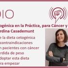 Episodio 119: Dieta Cetogénica en la Práctica, para Cáncer y Pérdida de Peso, con Jordina Casademunt