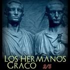 52 los hermanos graco 2ª parte - relatos históricos