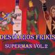 Desvaríos Frikis #29 Superman 2ª Parte - Cómic Red Son - Superman 3, 4 y Returns