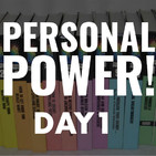 Personal Power Day 1