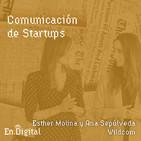 #148 – Comunicación de Startups con Esther Molina y Ana Sepúlveda de Wildcom