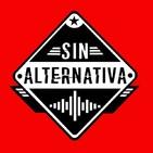 Sin Alternativa Programa 26 (11-11-2019)