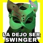 17. La dejo ser Swinger