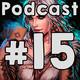 Lynx's Podcast #15 - Juguetes | AoE IV, Hilo de Manuel | Profecías | Juegos y edad | Introvertidos