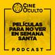 EP 10: Películas para NO ver en Semana Santa