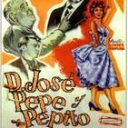 Don José, Pepe y Pepito (1961) #Comedia #peliculas #audesc #podcast