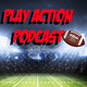 Play Action Podcast #9