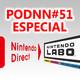 PodNN51: Especial Nintendo Direct enero 2018 y Nintendo Labo. ¡Primer podcast del año!