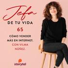 65. Cómo vender más en Internet. Con Vilma Núñez.