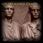46 Los Hermanos Graco 1ª parte - Relatos Históricos