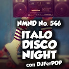 NMND 546 : Italo Disco Night