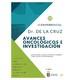 Avances Tecnológicos de investigación del Dr de la Cruz organizada por Todo Suma