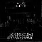 Episodio #12: Experiencias Personales Ill