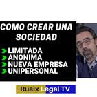 Como crear una sociedad | Sociedad Limitada | Sociedad Anónima| Sociedad Limitada Nueva Empresa (SLNE)