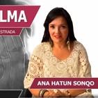 SECUESTRO DE ALMA con Ana Hatun Sonqo