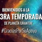 Comienza la 3era temporada de #PlanetaUrantia!