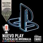 Ep 81: Nuevo Play y Pláticas de Invernalia
